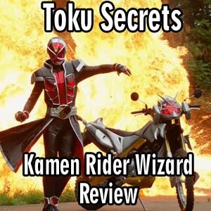 Toku Secrets Podcast: Episode 27 – Kamen Rider Wizard Review