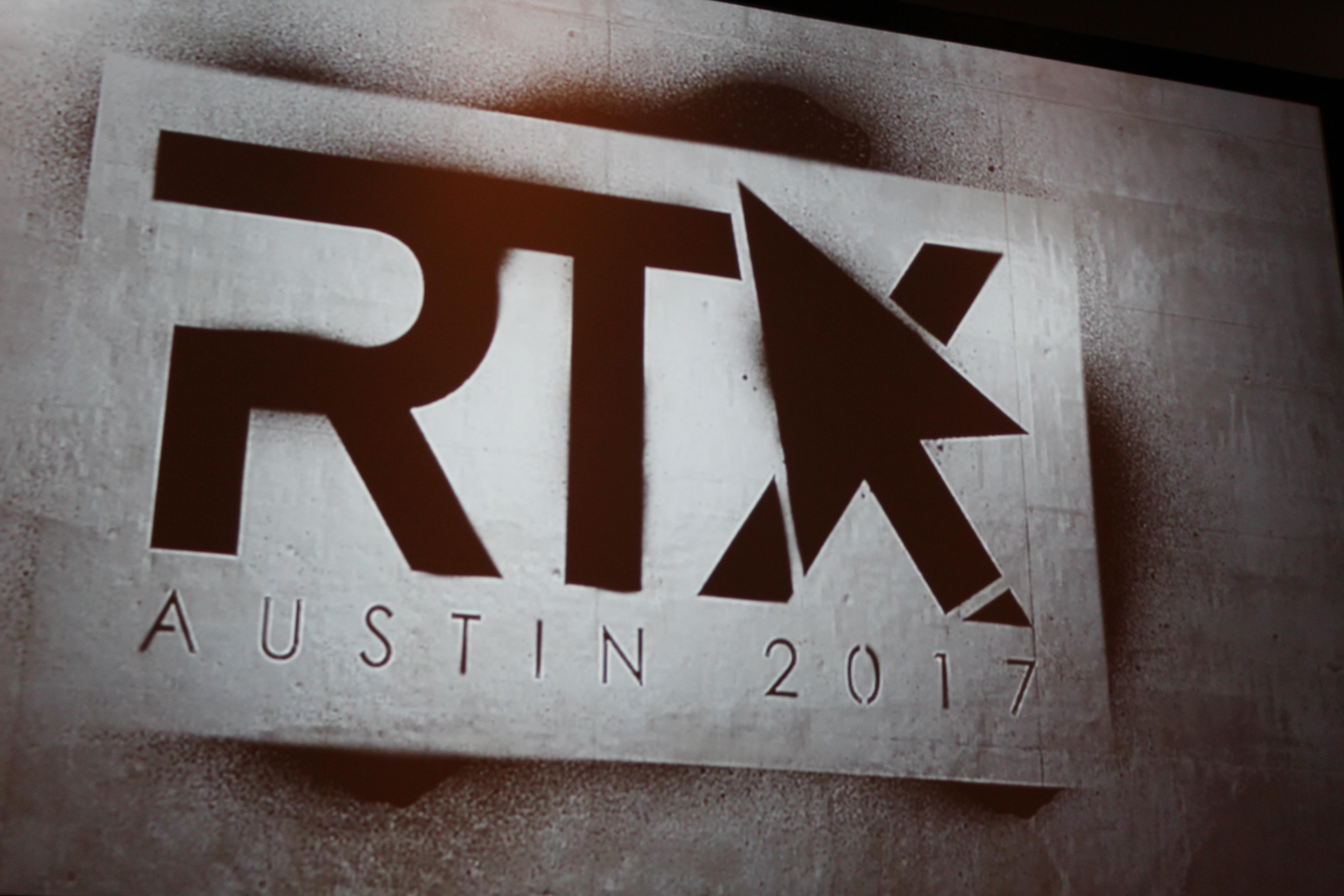 RTX Austin 2017 Review