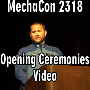 MechaCon 2318 – Opening Ceremonies