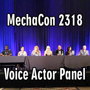 MechaCon 2318: Voice Actor Panel