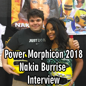 Power Morphicon 2018: Nakia Burrise Exclusive Interview
