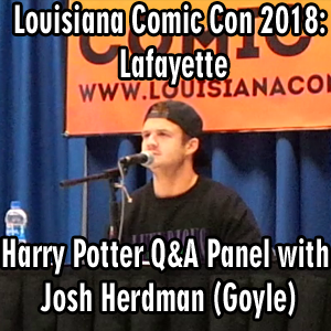Louisiana Comic Con 2018: Lafayette – Harry Potter Panel