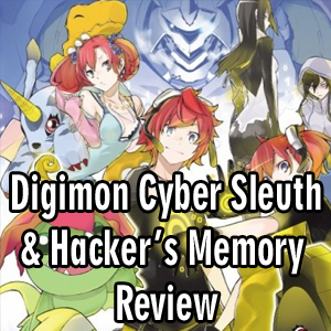Anime Declassified Podcast – Mission 49 – Digimon Cyber Sleuth and Hacker's Memory Review